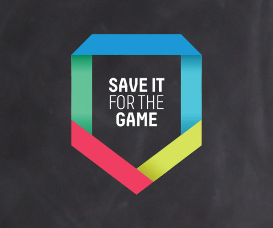 Save it for the Game